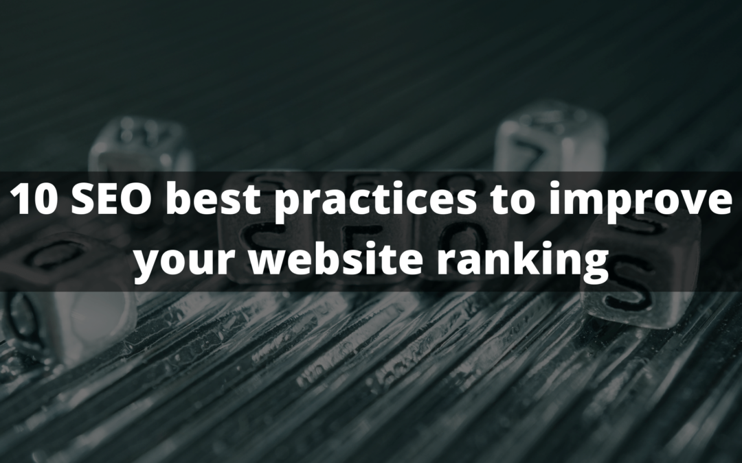 10 SEO best practices to improve your website ranking